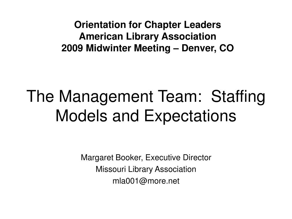 PPT - The Management Team: Staffing Models and Expectations