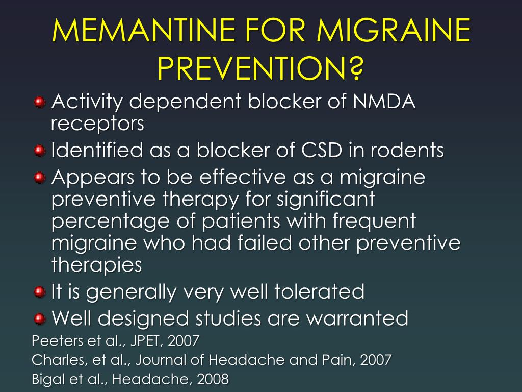 MEMANTINE FOR MIGRAINE PREVENTION?