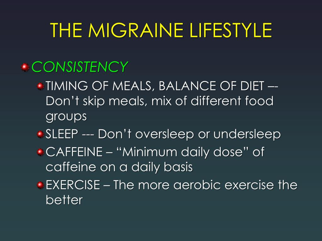 THE MIGRAINE LIFESTYLE