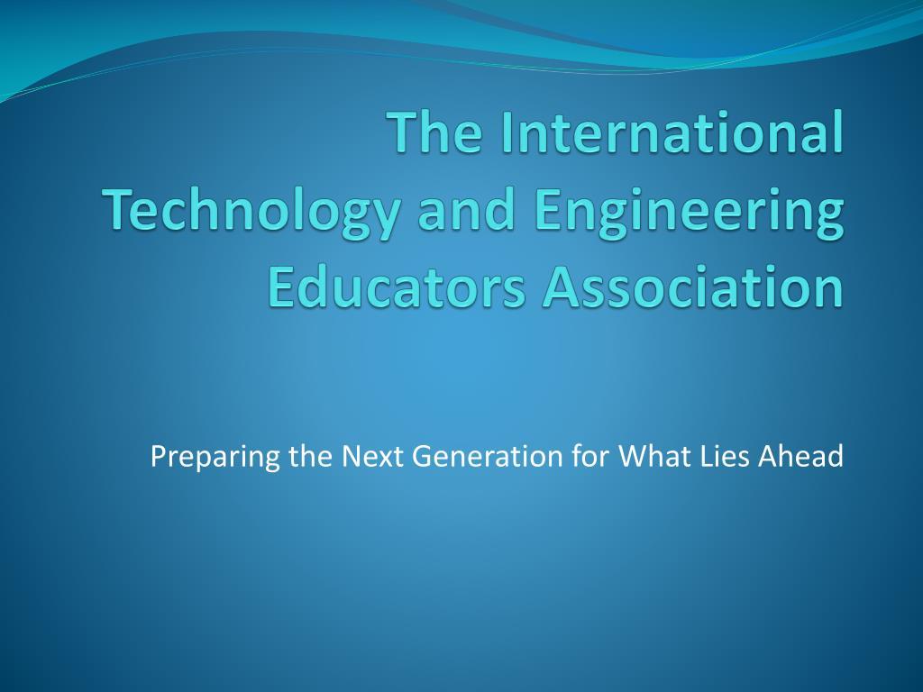 the international technology and engineering educators association l.