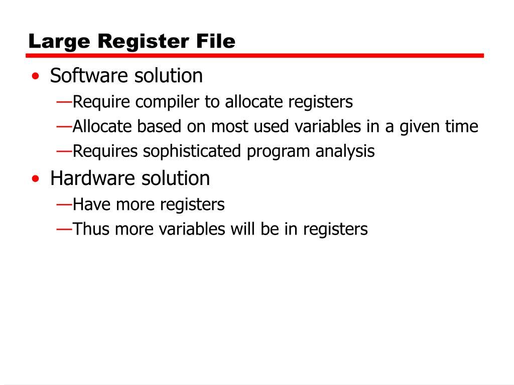 Large Register File