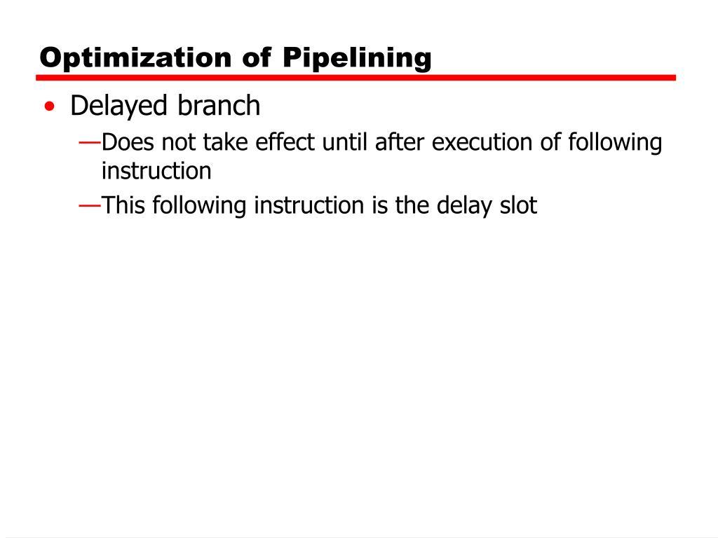 Optimization of Pipelining