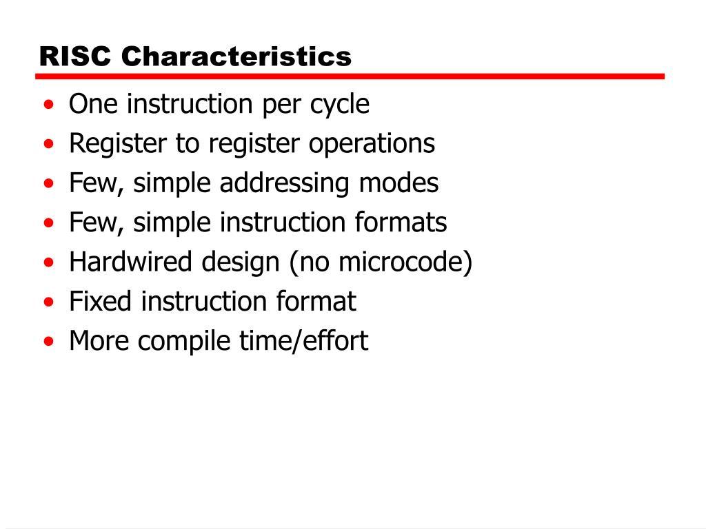 RISC Characteristics