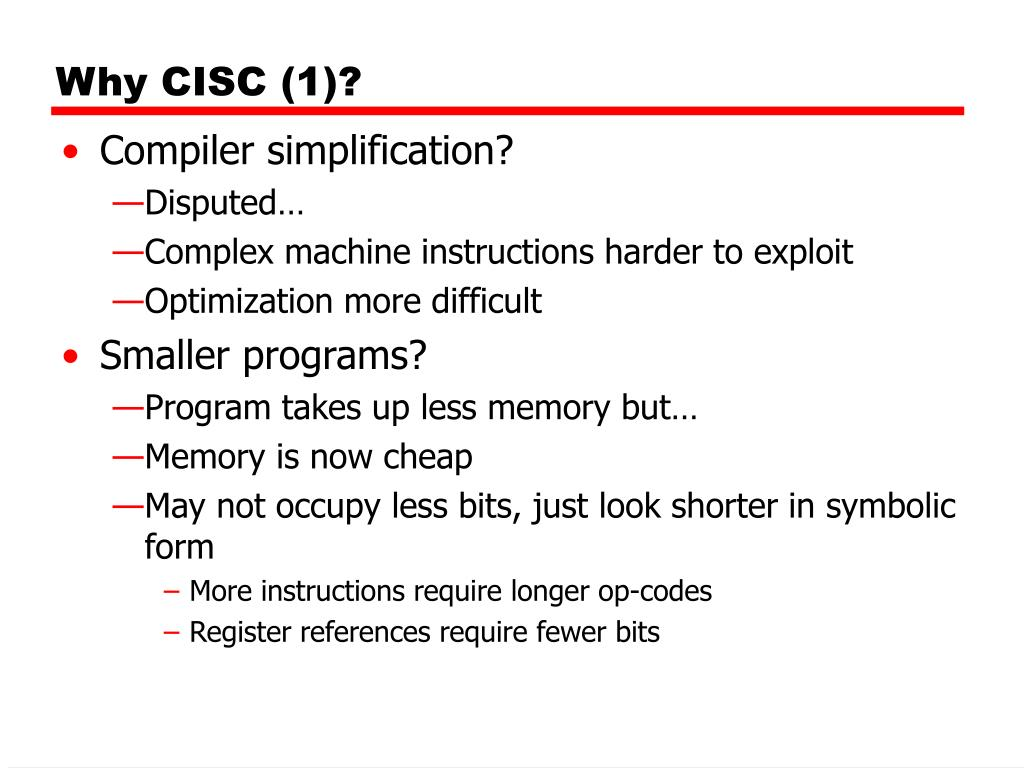 Why CISC (1)?
