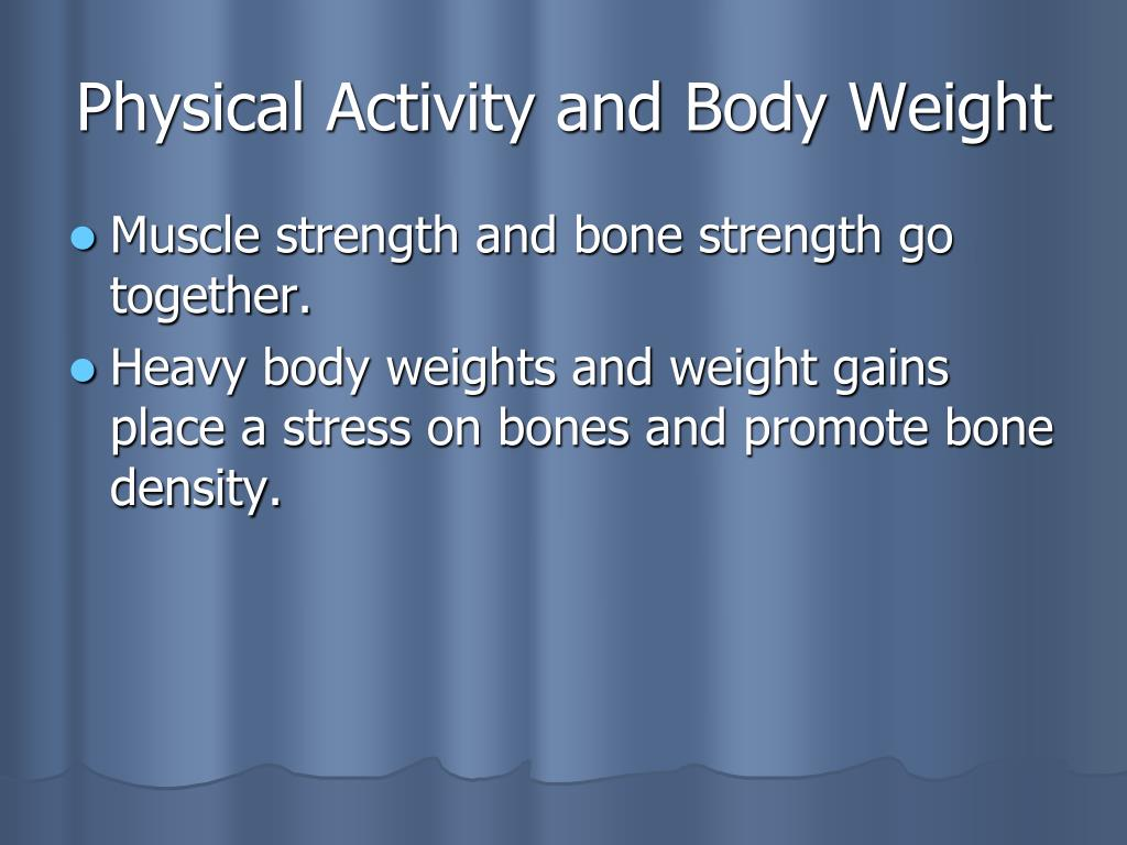 Physical Activity and Body Weight
