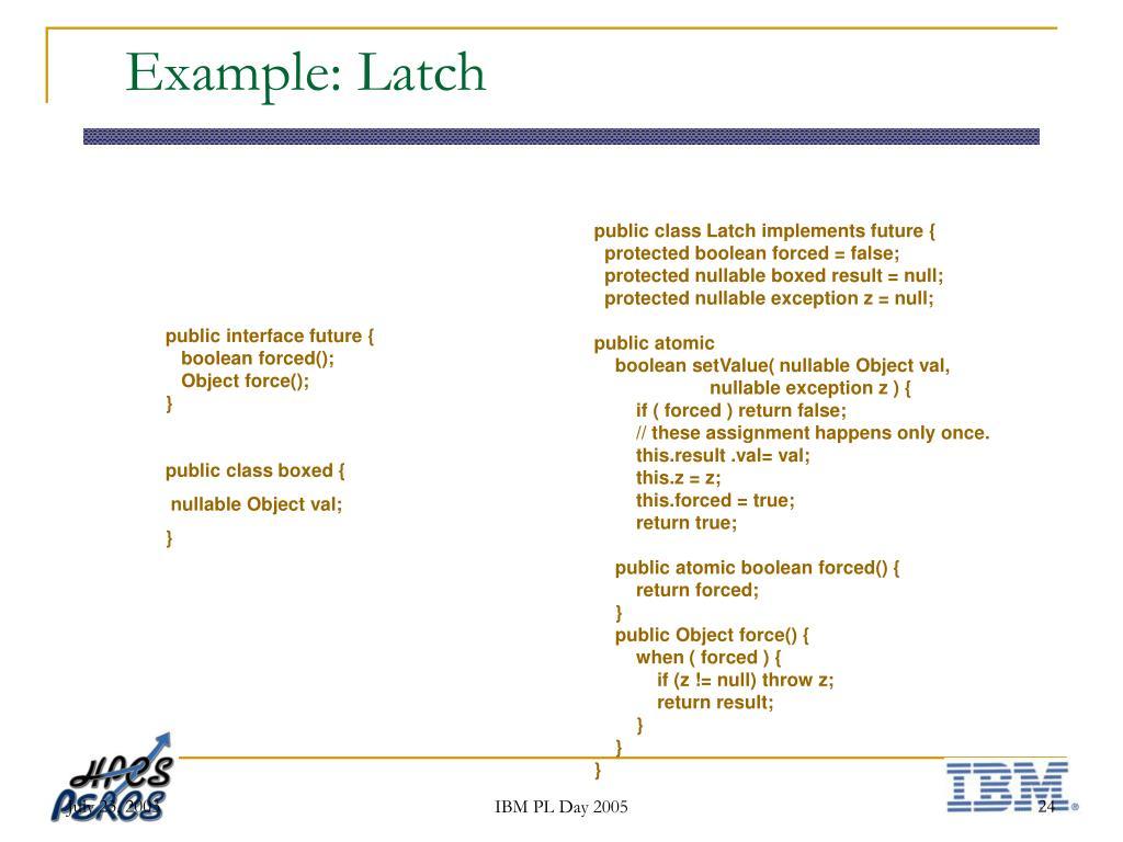 Example: Latch