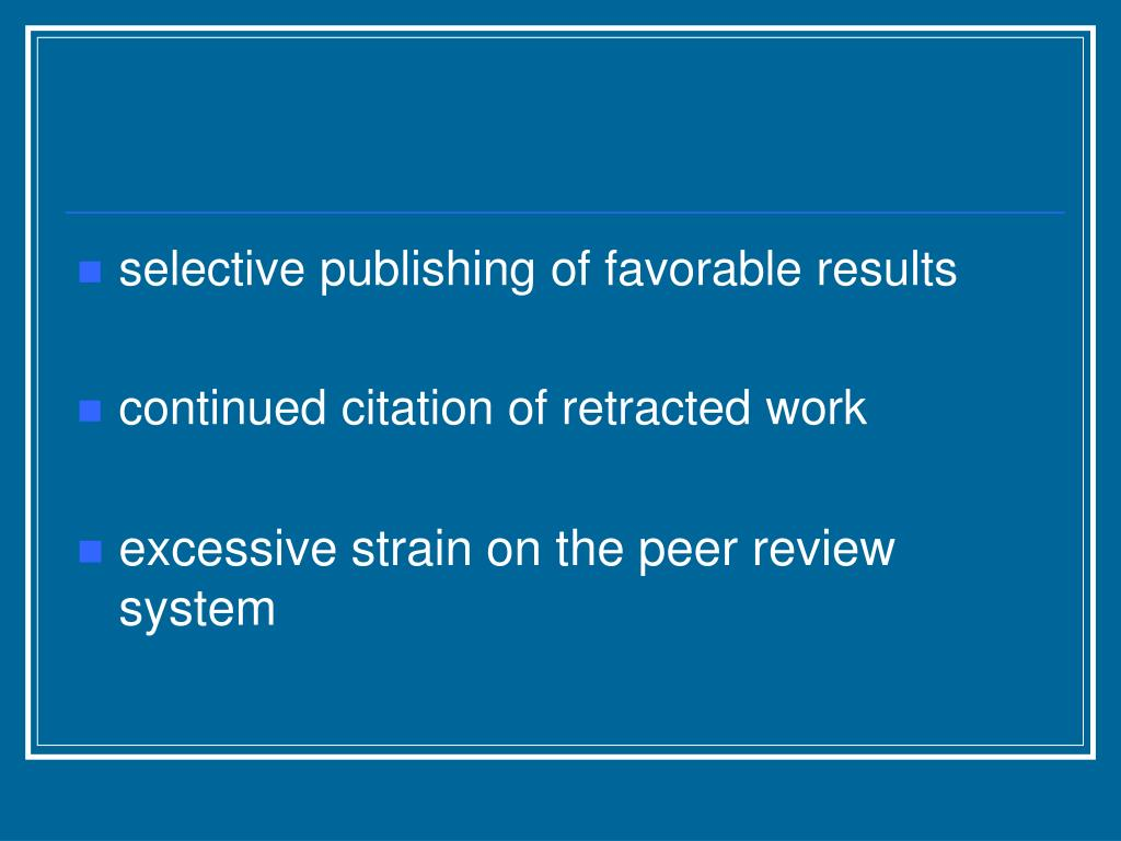 selective publishing of favorable results