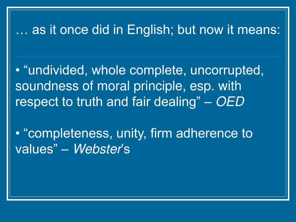 … as it once did in English; but now it means: