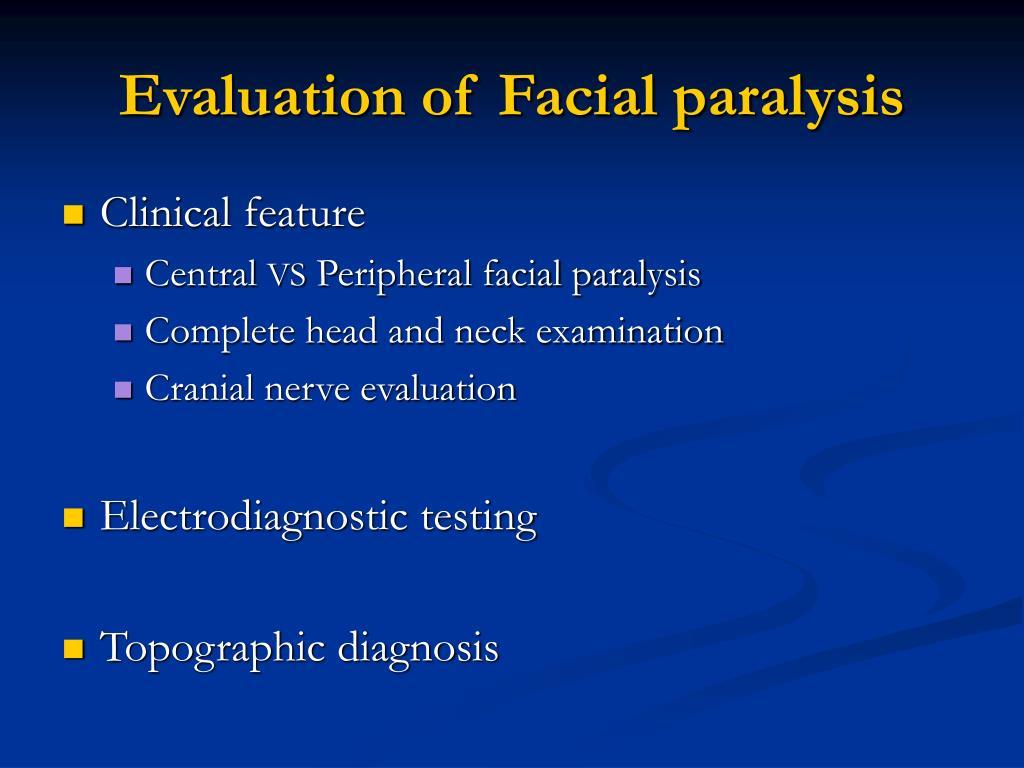 Evaluation of Facial paralysis