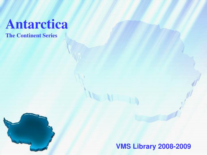 antarctica the continent series n.