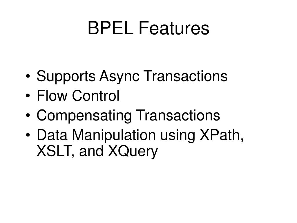 BPEL Features