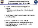 support requirements for maintenance data analysis