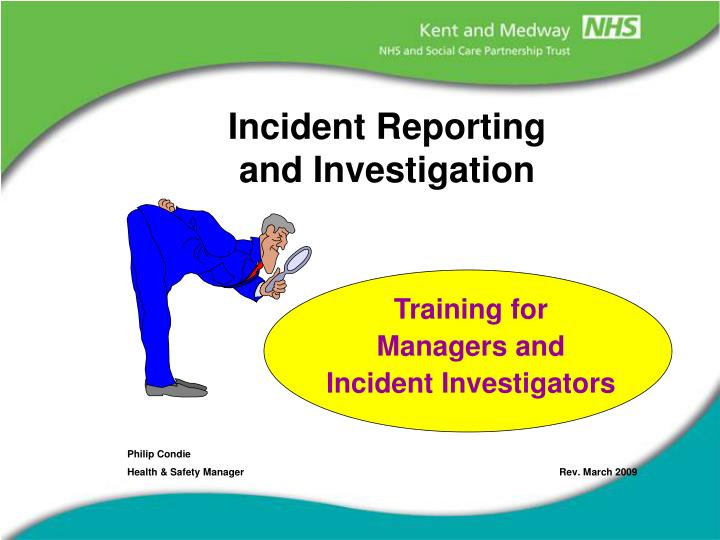 incident reporting and investigation n.