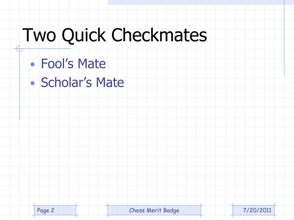 Two Quick Checkmates