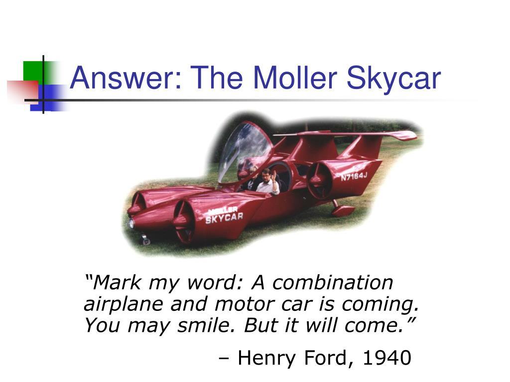 Answer: The Moller Skycar
