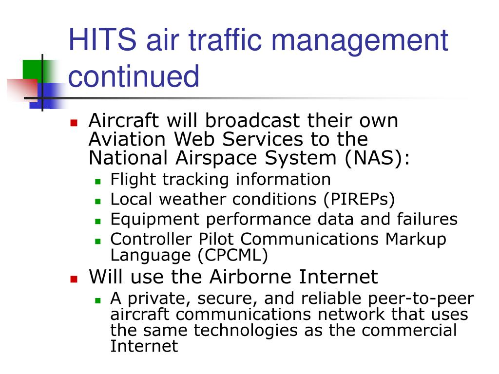 HITS air traffic management continued