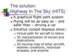the solution highway in the sky hits