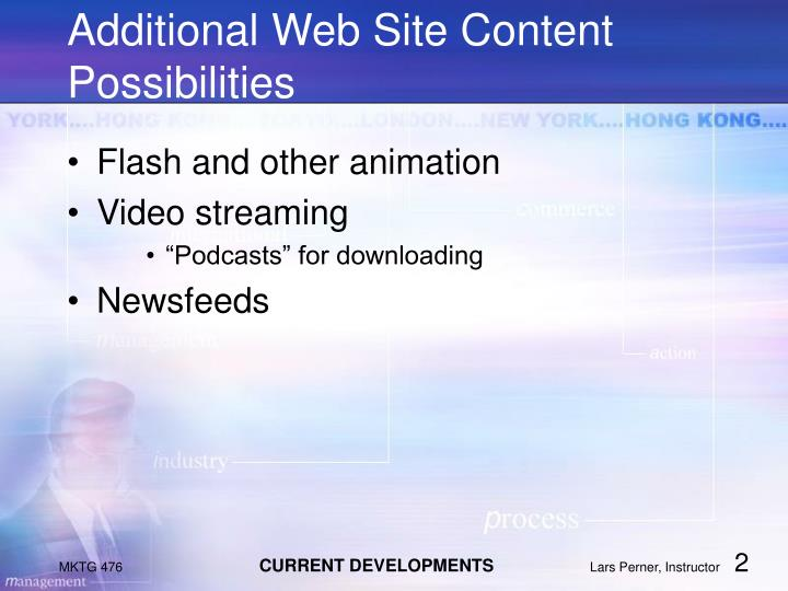Additional web site content possibilities