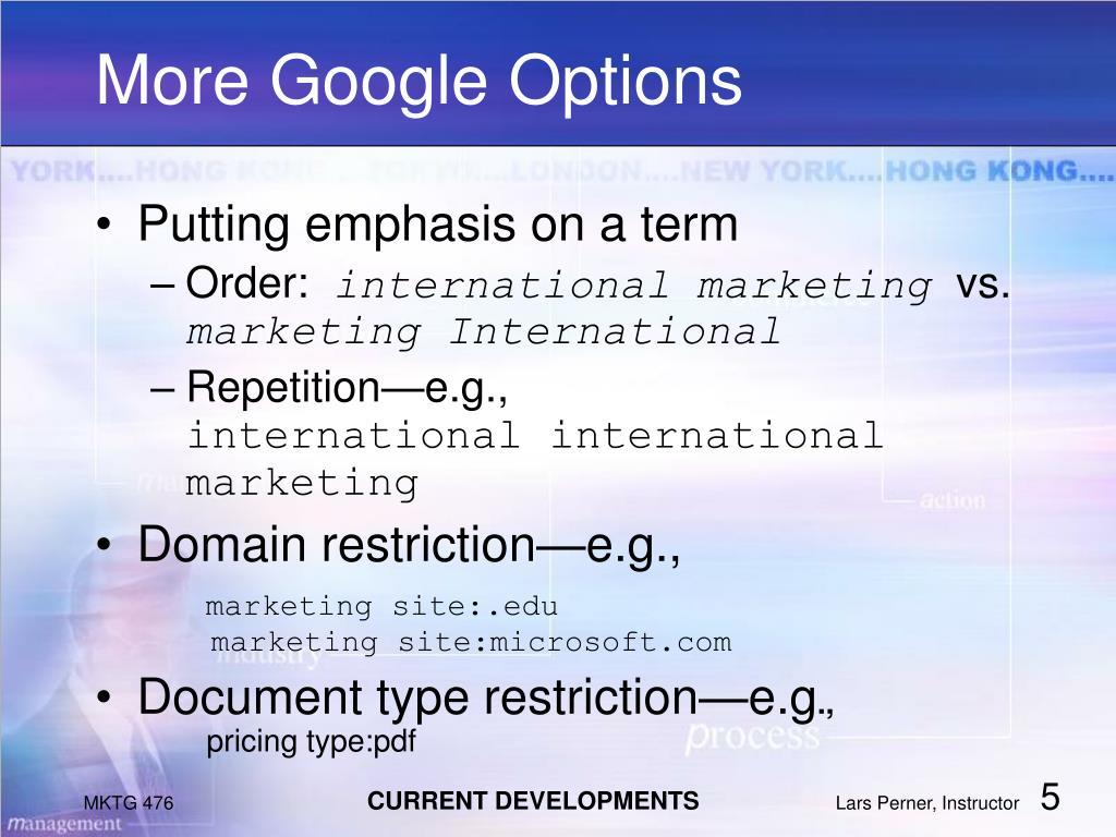 More Google Options