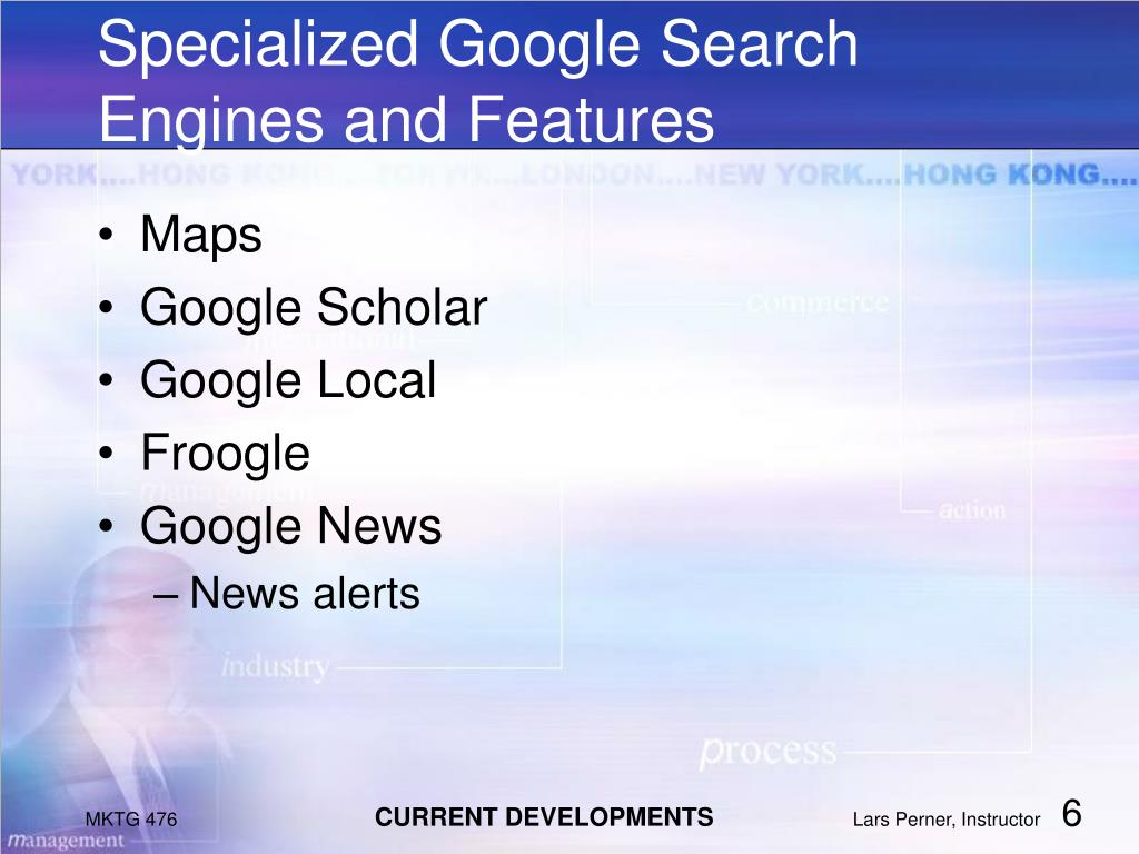 Specialized Google Search Engines and Features