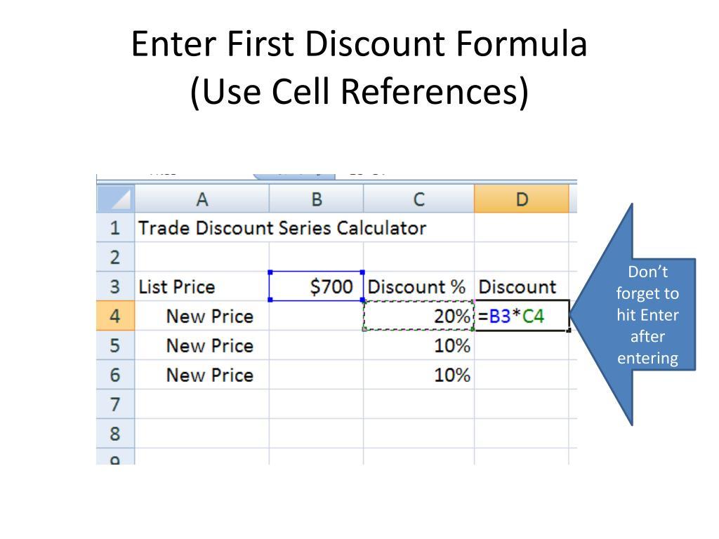 Enter First Discount Formula