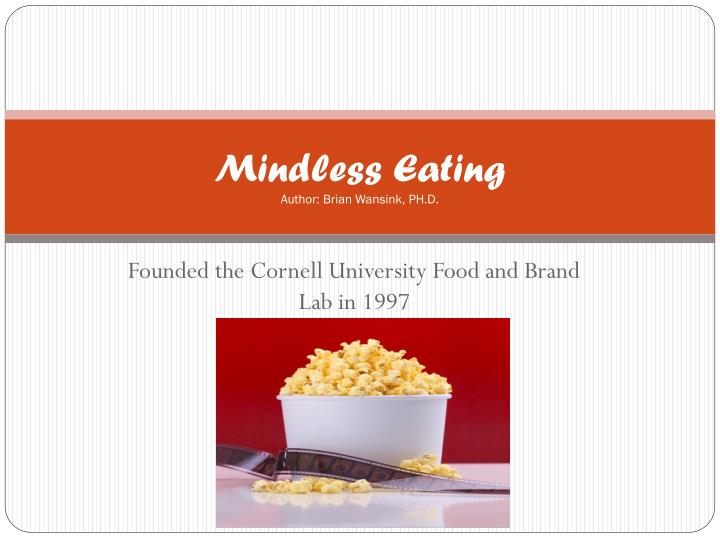 Mindless eating author brian wansink ph d