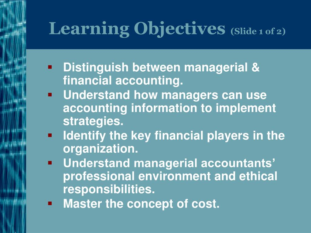 introduction and learning objectives of accounting Course descriptions and learning objectives  this course provides an introduction to accounting and finance concepts utilized to provide organizations with the.