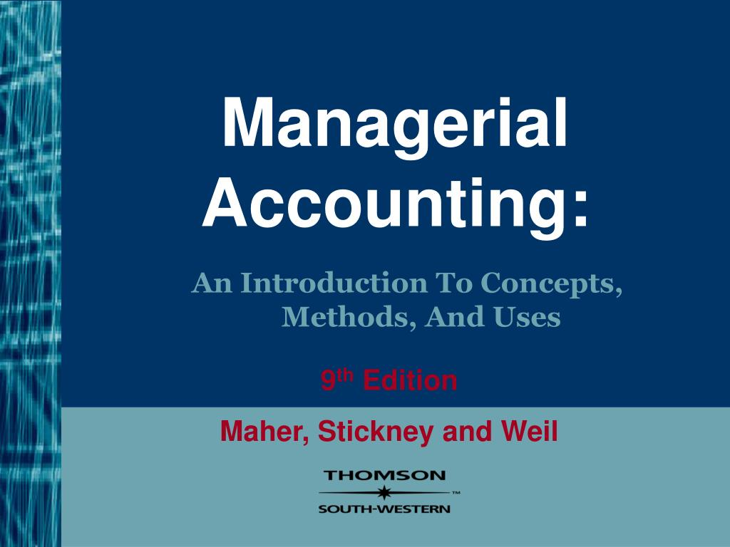 managerial accounting and cost concepts chapter 2 managerial accounting and financial accounting managerial accounting provides information for managers of an organization who direct and b no, it is not a sunk cost 67 © the mcgraw-hill companies, inc, 2002 irwin/mcgraw-hill 67 end of chapter 1 download ppt introduction to.