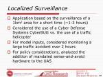 localized surveillance