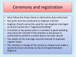 ceremony and registration