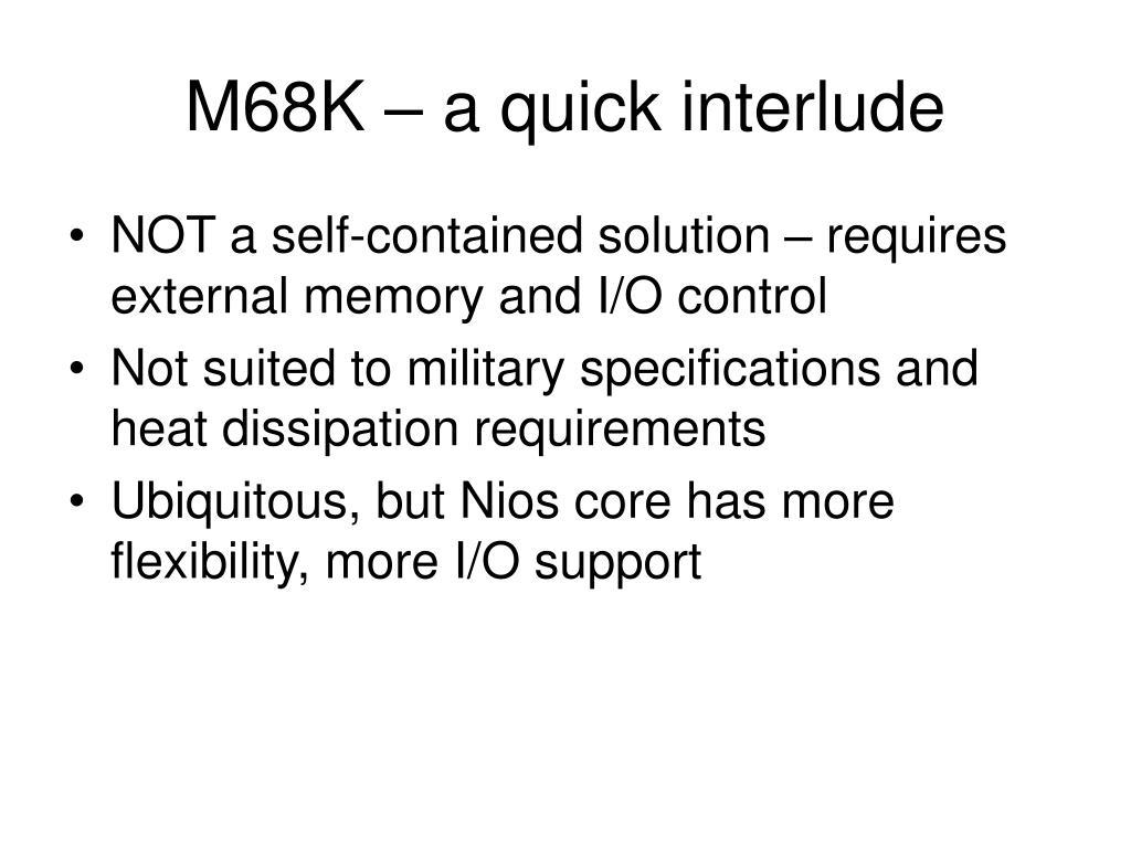 M68K – a quick interlude