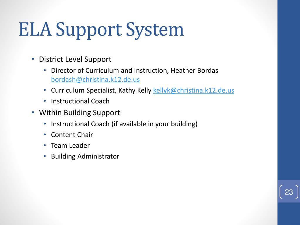 ELA Support System