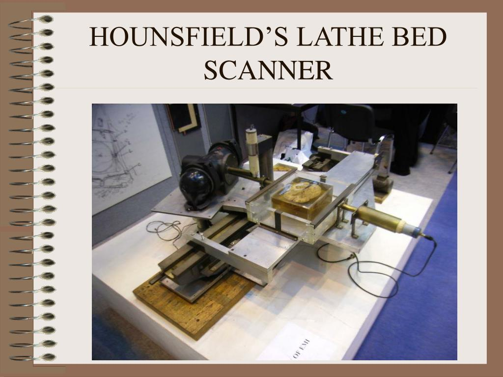 HOUNSFIELD'S LATHE BED SCANNER
