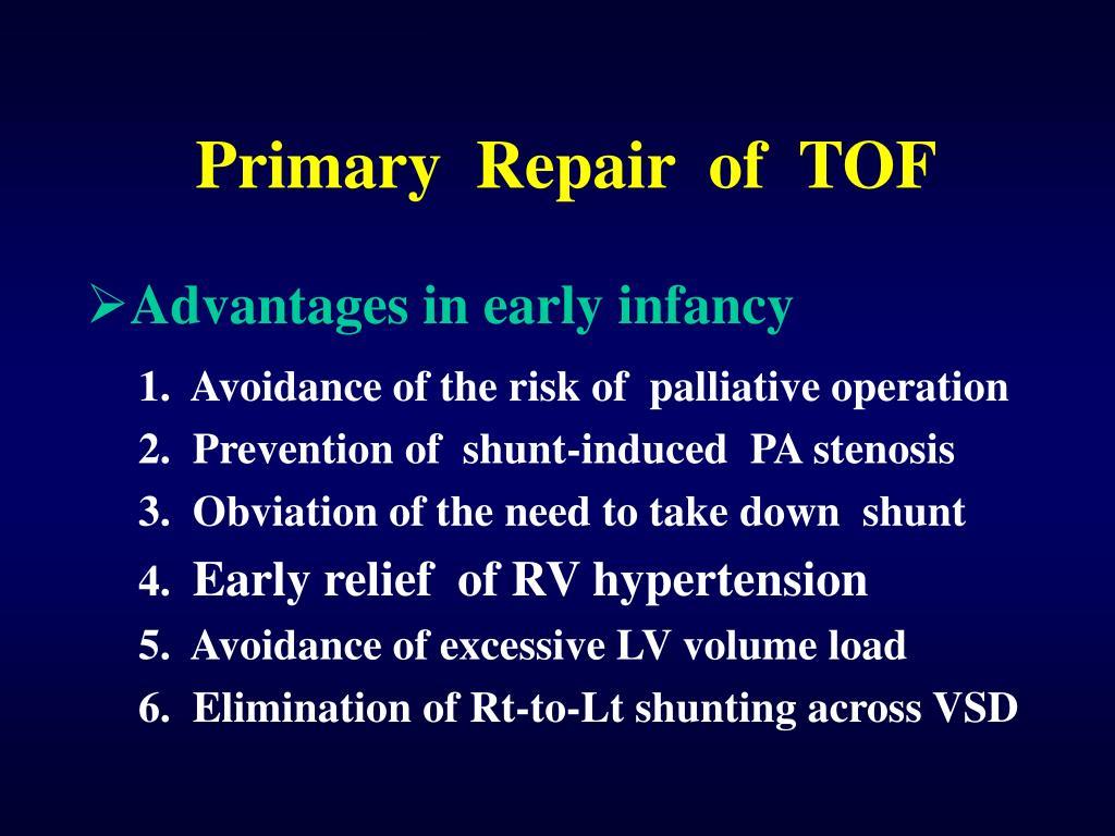 Primary  Repair  of  TOF