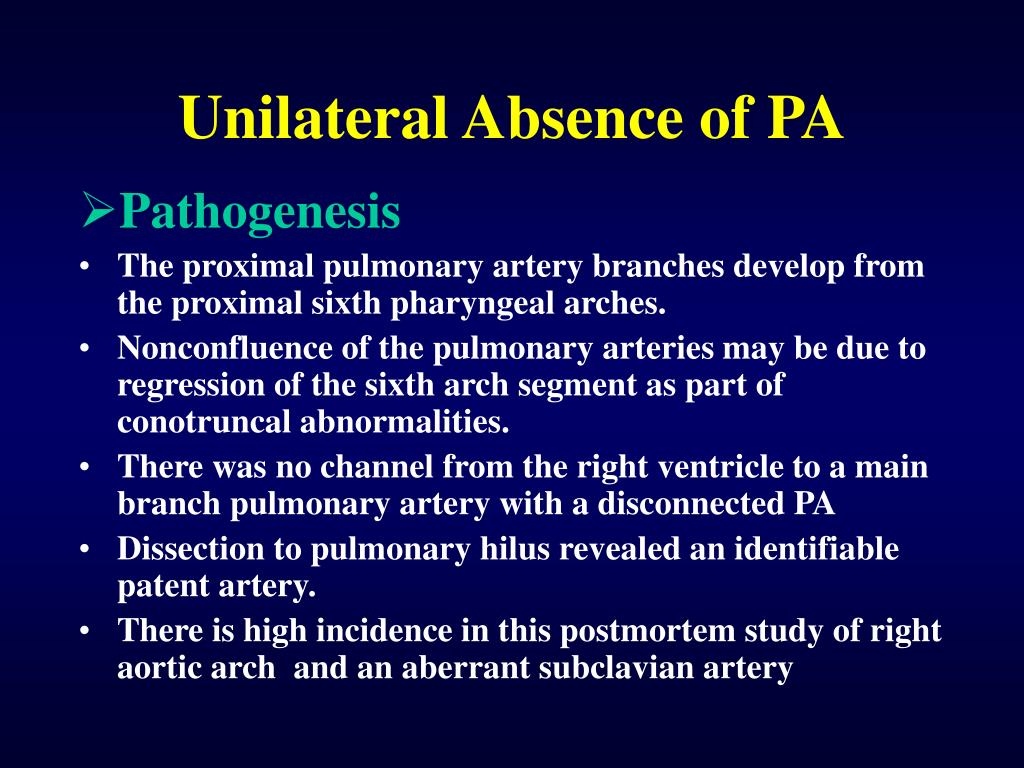 Unilateral Absence of PA