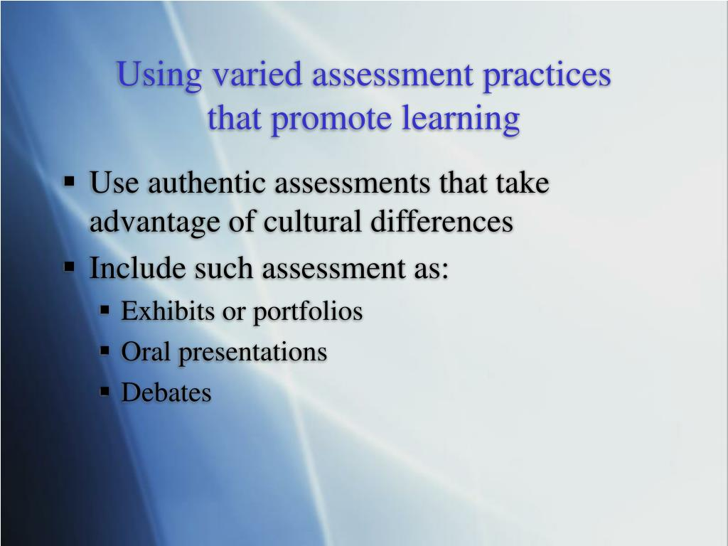Using varied assessment practices