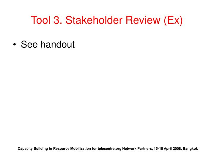 Tool 3. Stakeholder Review (Ex)