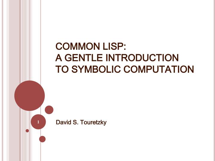 common lisp a gentle introduction to symbolic computation n.