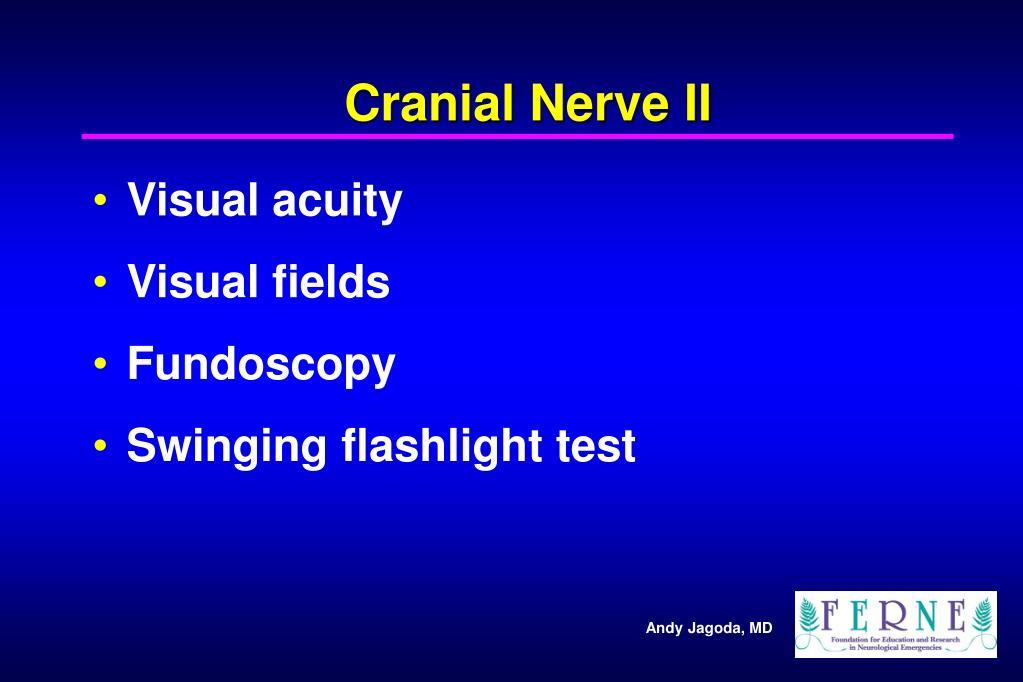 Cranial Nerve II