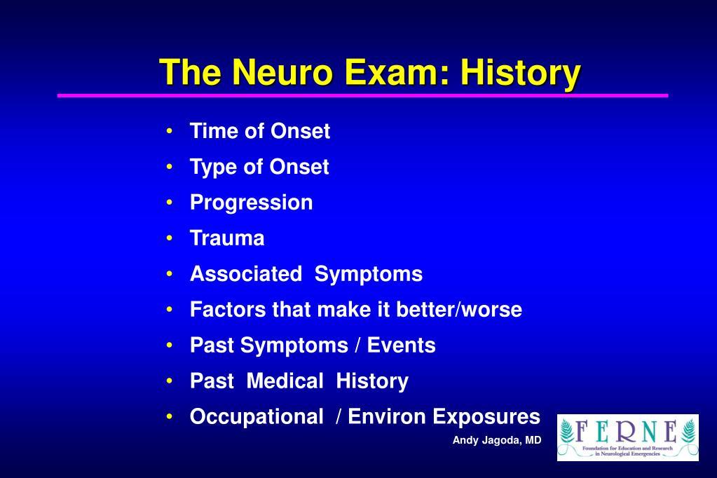 The Neuro Exam: History