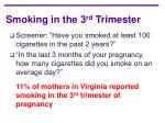 smoking in the 3 rd trimester