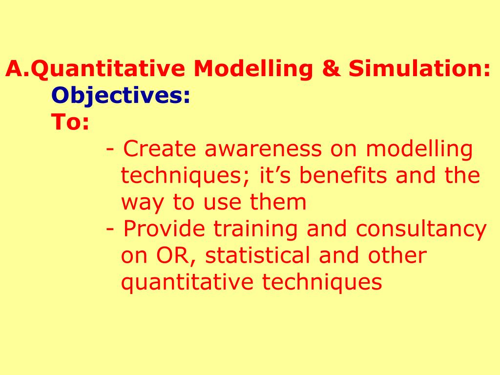 A.Quantitative Modelling & Simulation: