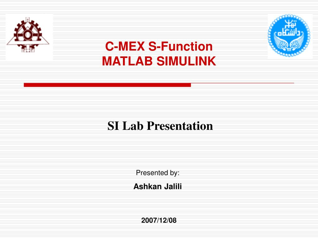 PPT - C-MEX S-Function MATLAB SIMULINK PowerPoint Presentation - ID
