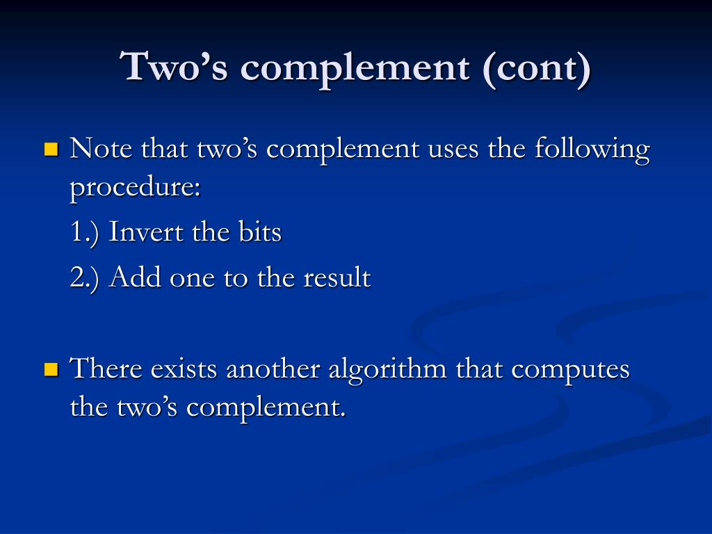 Two's complement (cont)