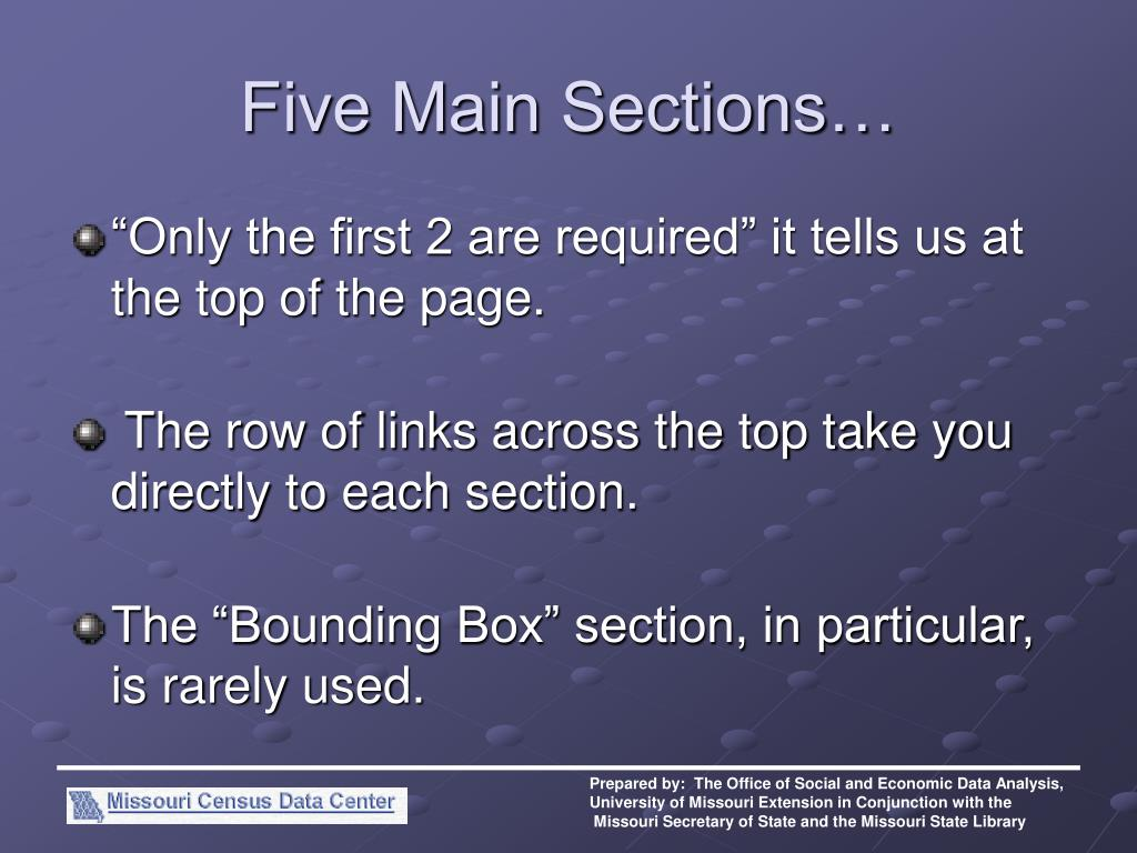 Five Main Sections…