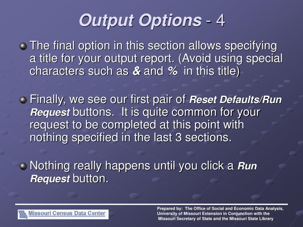 Output Options