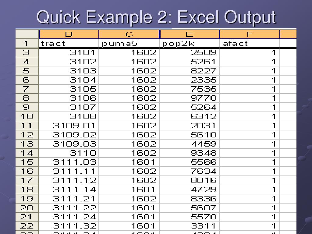 Quick Example 2: Excel Output