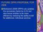 future opps proposal for 2008