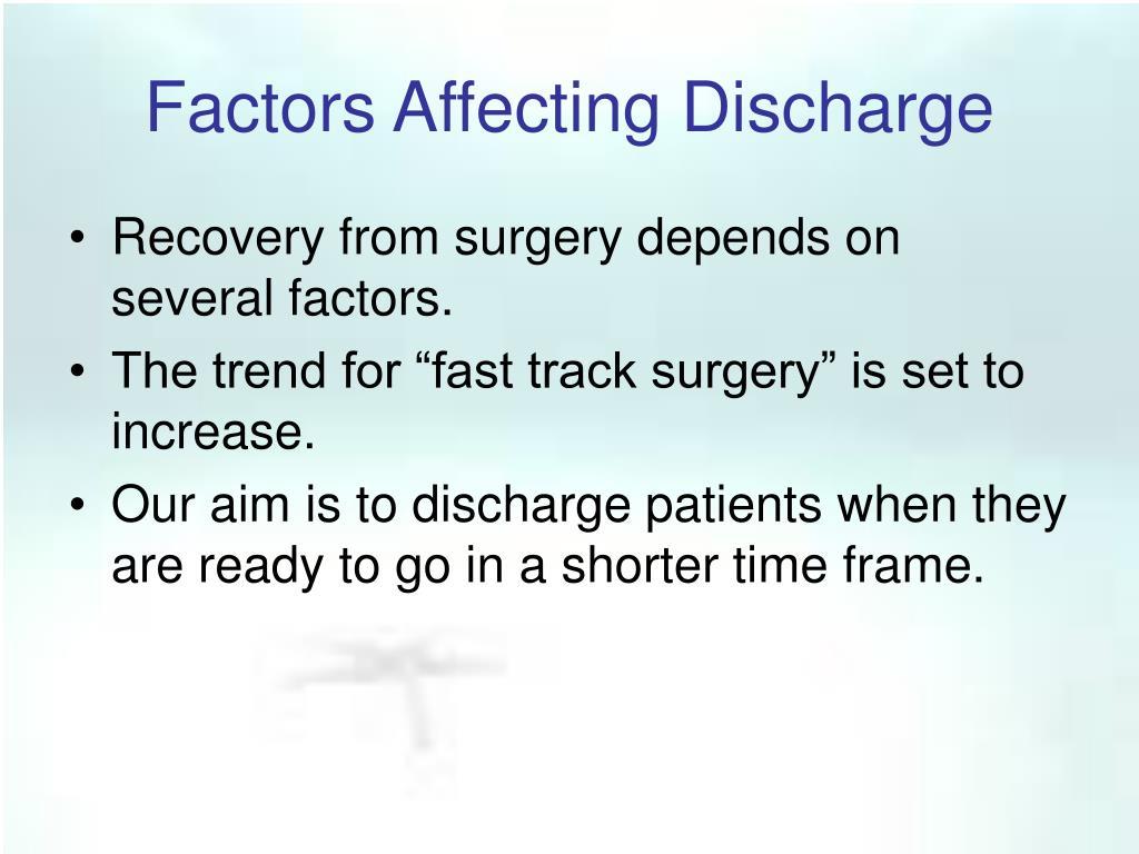 Factors Affecting Discharge