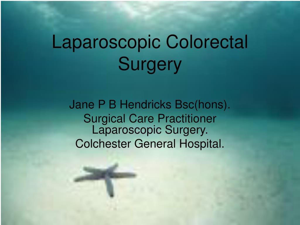 laparoscopic colorectal surgery l.